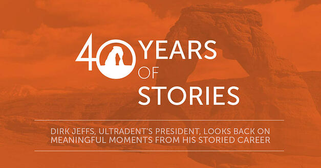 Dirk Jeffs, Ultradent's President, Looks Back on Meaningful Moments from His Storied Career