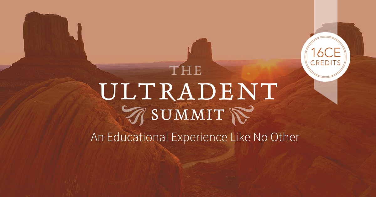 The Ultradent Summit – An Educational Experience Like No Other